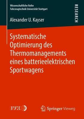Systematische Optimierung des Thermomanagements eines batterieelektrischen Sportwagens