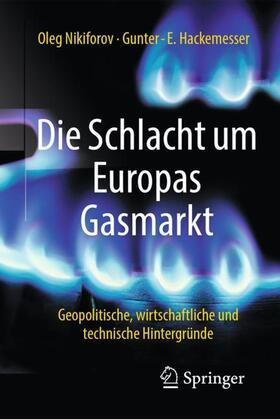Die Schlacht um Europas Gasmarkt