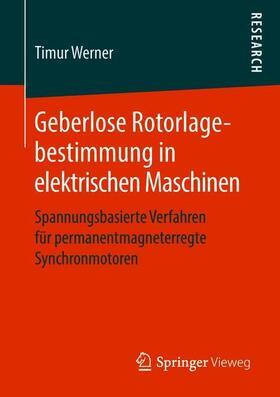 Geberlose Rotorlagebestimmung in elektrischen Maschinen