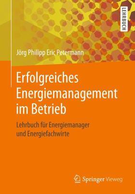 Erfolgreiches Energiemanagement im Betrieb