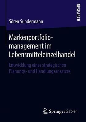 Markenportfoliomanagement im Lebensmitteleinzelhandel