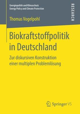 Biokraftstoffpolitik in Deutschland