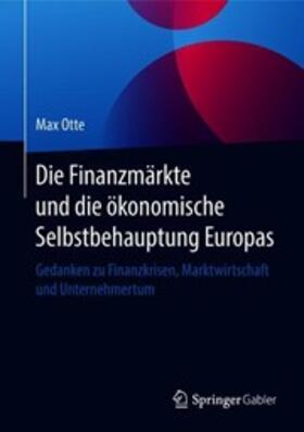 Die Finanzmärkte und die ökonomische Selbstbehauptung Europas