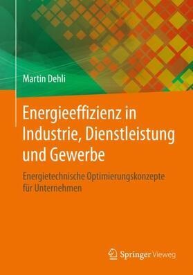 Energieeffizienz in Industrie, Dienstleistung und Gewerbe
