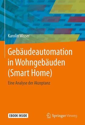 Gebäudeautomation in Wohngebäuden (Smart Home)