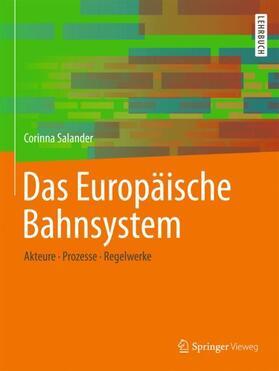 Das Europäische Bahnsystem