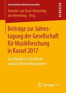Beiträge zur Jahrestagung der Gesellschaft für Musikforschung in Kassel 2017