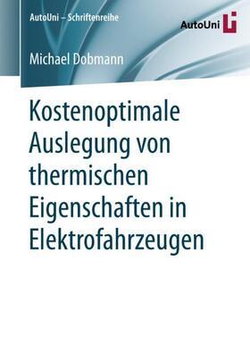 Kostenoptimale Auslegung von thermischen Eigenschaften in Elektrofahrzeugen