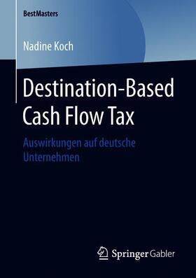 Destination-Based Cash Flow Tax