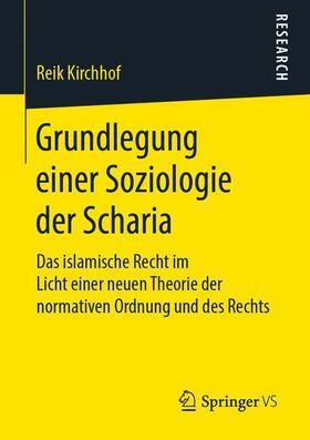 Grundlegung einer Soziologie der Scharia
