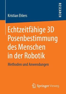 Echtzeitfa¨hige 3D Posenbestimmung des Menschen in der Robotik