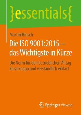 Die ISO 9001:2015 – das Wichtigste in Kürze