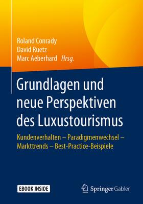 Grundlagen und neue Perspektiven des Luxustourismus