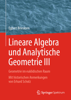 Lineare Algebra und Analytische Geometrie III