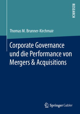 Corporate Governance und die Performance von Mergers & Acquisitions