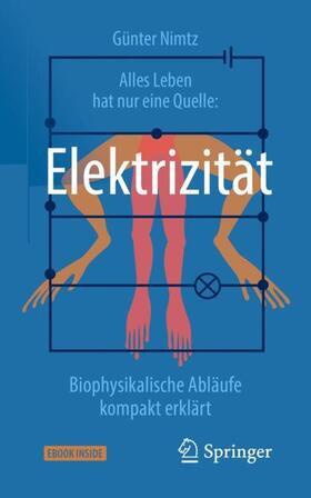 Alles Leben hat nur eine Quelle: Elektrizität
