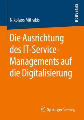 Die Ausrichtung des IT-Service-Managements auf die Digitalisierung