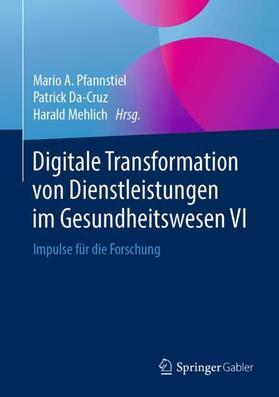 Digitale Transformation von Dienstleistungen im Gesundheitswesen VI