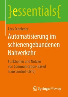 Schnieder   Automatisierung im schienengebundenen Nahverkehr   Buch