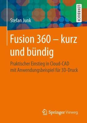Fusion 360 – kurz und bündig
