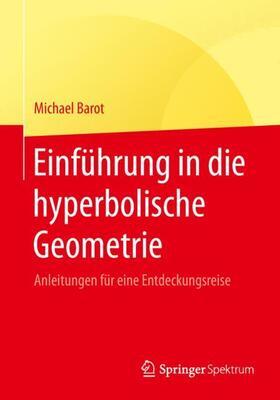 Einführung in die hyperbolische Geometrie