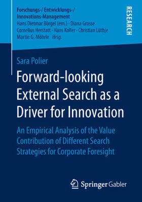 Forward-looking External Search as a Driver for Innovation