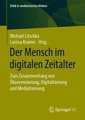 Der Mensch im digitalen Zeitalter