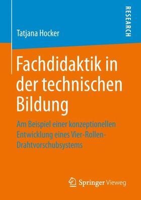Fachdidaktik in der technischen Bildung