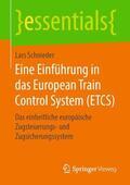 Eine Einführung in das European Train Control System (ETCS)