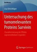 Untersuchung des tumorrelevanten Proteins Survivin