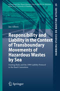 Responsibility and Liability in the Context of Transboundary Movements of Hazardous Wastes by Sea
