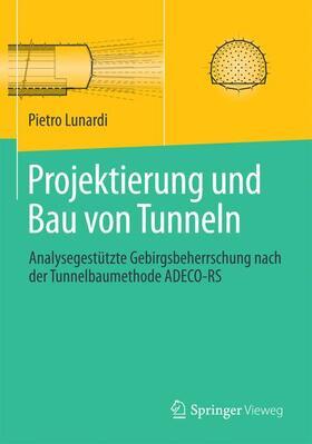 Projektierung und Bau von Tunneln