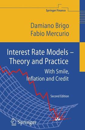Brigo / Mercurio   Interest Rate Models - Theory and Practice   Buch