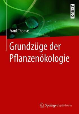 Thomas | Grundzüge der Pflanzenökologie | Buch
