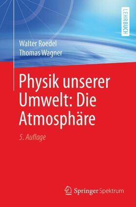 Physik unserer Umwelt: Die Atmosphäre