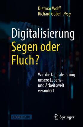 Wolff/Göbel | Digitalisierung: Segen oder Fluch | Buch