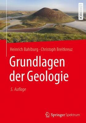 Bahlburg / Breitkreuz | Grundlagen der Geologie | Buch