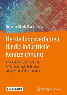 Herstellungsverfahren für die industrielle Kennzeichnung
