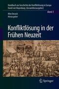 Geschichte der Konfliktregulierung
