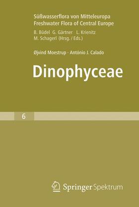 Süßwasserflora von Mitteleuropa, Bd. 6 - Freshwater Flora of Central Europe, Vol. 6: Dinophyceae
