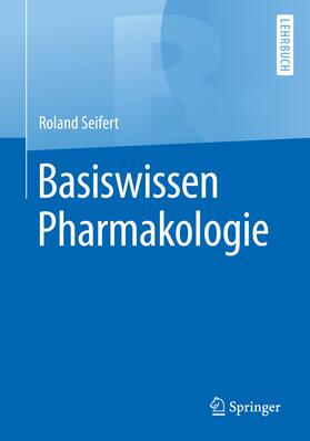 Seifert | Basiswissen Pharmakologie | Buch