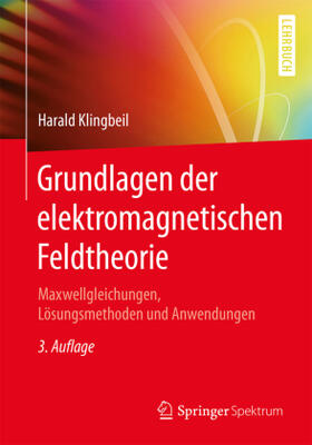 Grundlagen der elektromagnetischen Feldtheorie