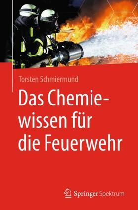 Das Chemiewissen für die Feuerwehr