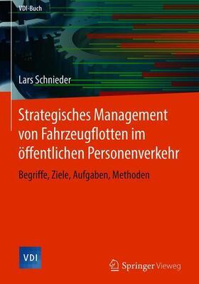 Strategisches Management von Fahrzeugflotten im öffentlichen Personenverkehr