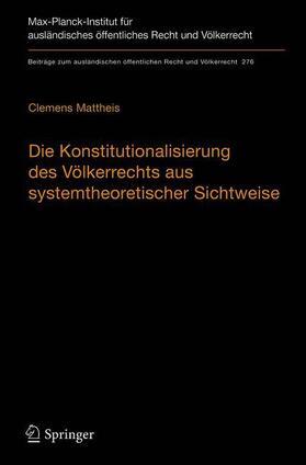 Die Konstitutionalisierung des Völkerrechts aus systemtheoretischer Sichtweise