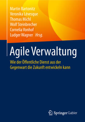 Bartonitz/Lévesque/Michl | Agile Verwaltung | Buch