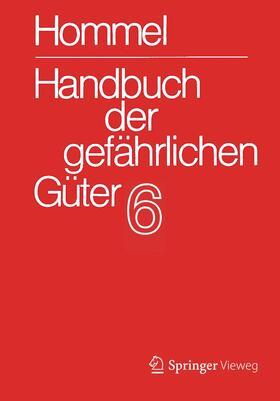 Handbuch der gefährlichen Güter. Band 6: Merkblätter 2072-2502