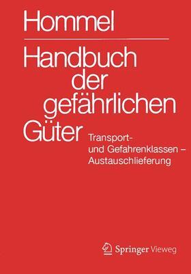 Handbuch der gefährlichen Güter. Transport- und Gefahrenklassen. Austauschlieferung, Dezember 2018