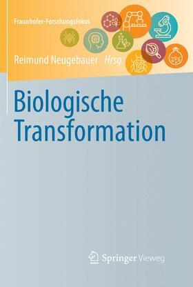 Biologische Transformation