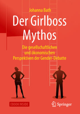 Der Girlboss Mythos
